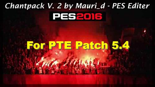 PES 2016 Chants Pack v 2 by Mauri_d
