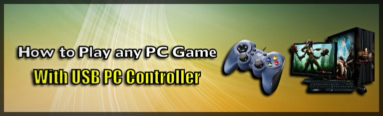 Play any PC Game with USB Controller