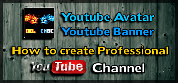 Create Professional YouTube Channel