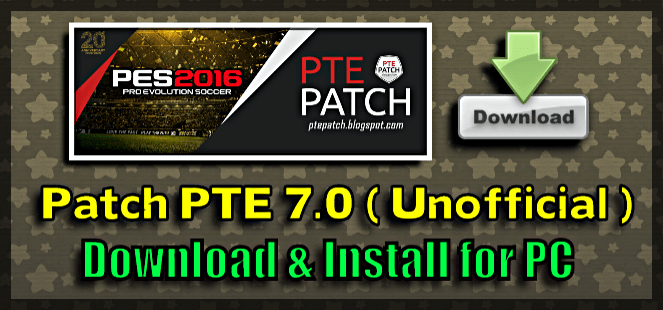 Patch PTE 7.0 for PES 2016