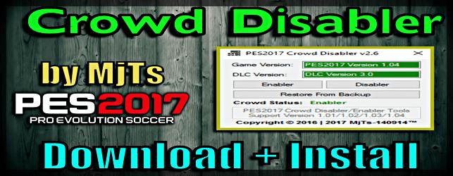 PES 2017 Crowd Disabler v 2.6 by MjTs