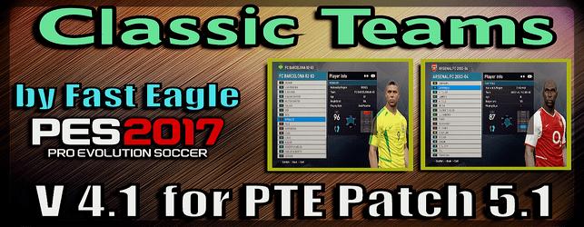 Pes 2017 Classics Era Teams V 4.1 by Fast Eagle