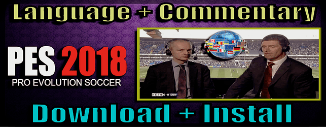 PES 2018 Language and Commentary Pack Download and Install for PC