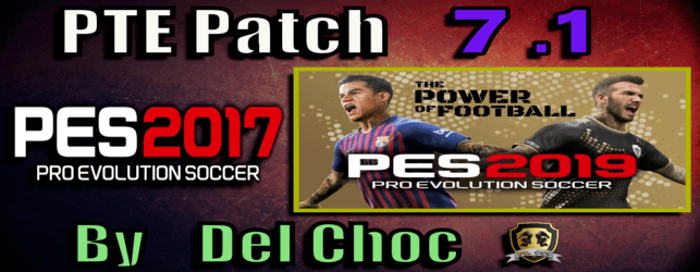 PTE Patch 7.1 Final update for PES 2017 by Del Choc download and install on PC