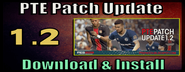 PTE Patch 1.2 Update for PES 2019 download and install on PC