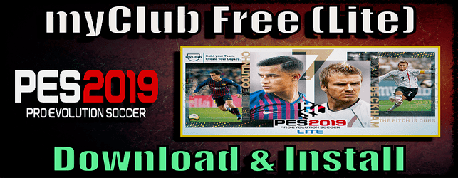 PES 2019 Free myclub Lite version download and install on PC